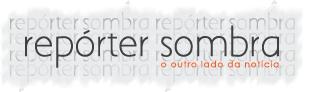 Repórter Sombra